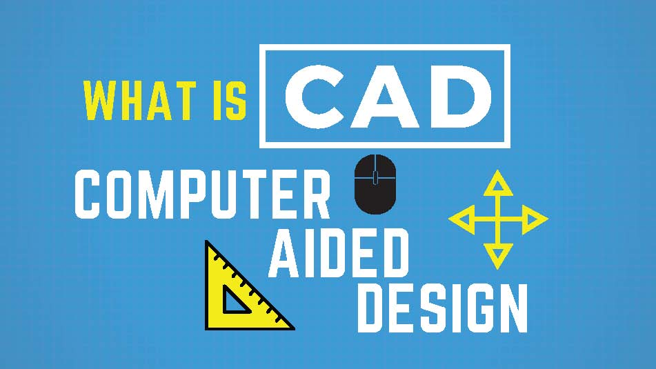 what is computeraided design cad free cad tips and tricks