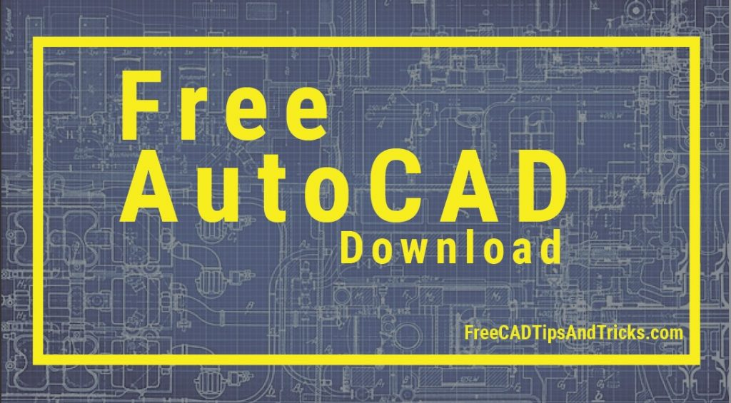 AutoCAD Free Download – Students Version