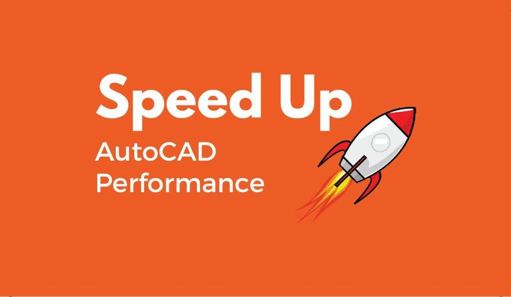 20 AutoCAD Commands to Speed Up Your Performance